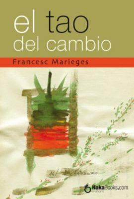 El Tao del Cambio, Francesc Marieges