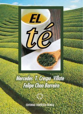 El té, Felipe Alfonso Chao Barreiro, Mercedes Tania Crespo Villate