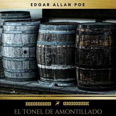 El Tonel De Amontillado, Edgar Allan Poe