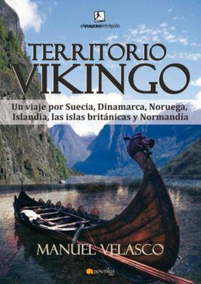 El viajero intrépido: Territorio vikingo, Manuel Velasco Laguna