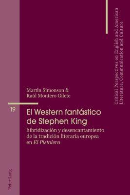 El Western fantástico de Stephen King, Martin Simonson, Raúl Montero Gilete