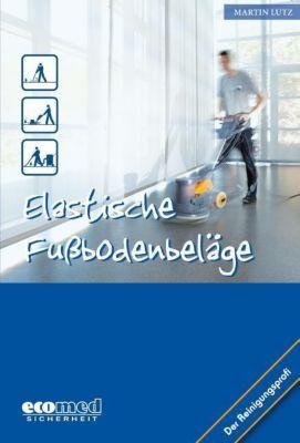 Elastische Fußbodenbeläge, Martin Lutz