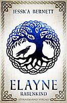 Elayne (Band 1): Rabenkind, Jessica Bernett
