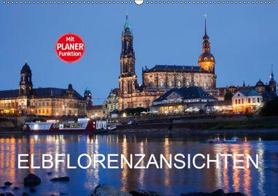 Elbflorenzansichten (Wandkalender 2019 DIN A2 quer), Anette/Thomas Jäger, Anette Jäger
