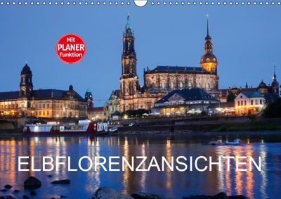 Elbflorenzansichten (Wandkalender 2019 DIN A3 quer), Anette/Thomas Jäger, Anette Jäger