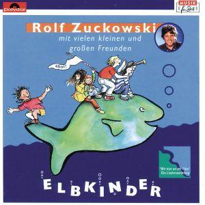 Elbkinder, Rolf Zuckowski