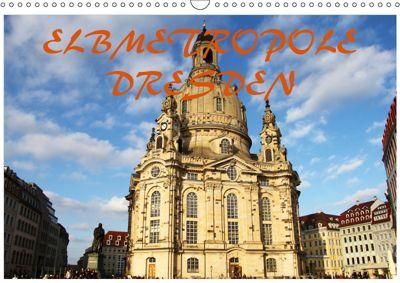 Elbmetropole Dresden (Wandkalender 2019 DIN A3 quer), Mario Gerhold & Peter Kehrer
