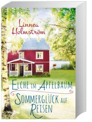 Elche im Apfelbaum/Sommerglück auf Reisen-Doppelband, Linnea Holmström