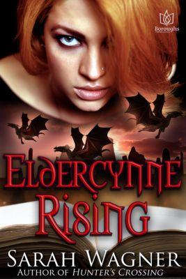 Eldercynne: Eldercynne Rising, Sarah Wagner