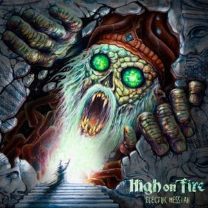 Electric Messiah, High On Fire