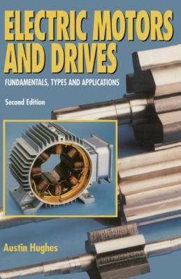 Electric Motors and Drives, Austin Hughes