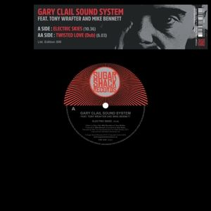 Electric Skies/Twisted Love (Dub) (Lim.10) (Vinyl), Gary Sound System Clail