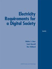 Electricity Requirements for a Digital Society, Walter Baer, Ben Vollard, Scott Hassell