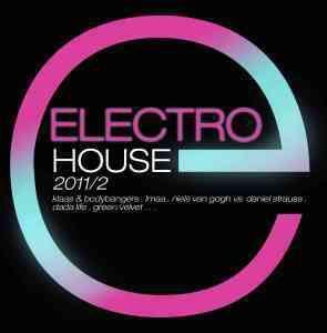 Electro House 2011-2, Diverse Interpreten