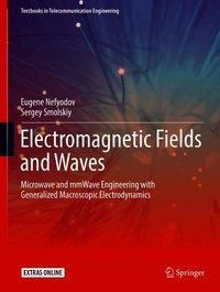 Electromagnetic Fields and Waves, Eugene I. Nefyodov, Sergey M. Smolskiy