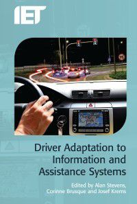 Electromagnetics and Radar: Driver Adaptation to Information and Assistance Systems