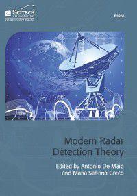 Electromagnetics and Radar: Modern Radar Detection Theory