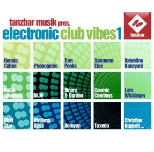 Electronic Club Vibes Vol.1, Tanzbar Musik Presents