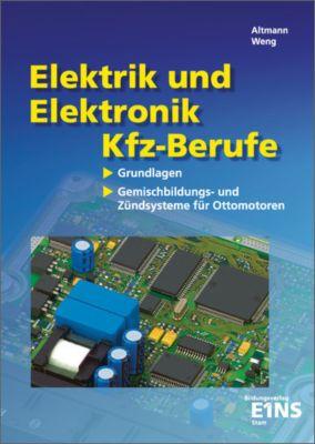 Elektrik und Elektronik für Kfz-Berufe, K. Altmann, K.-H. Weng