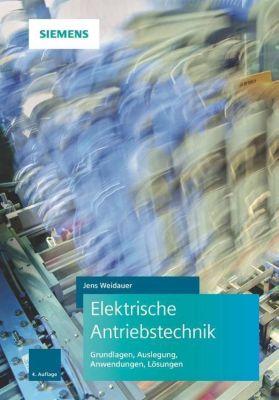 Elektrische Antriebstechnik - Jens Weidauer |