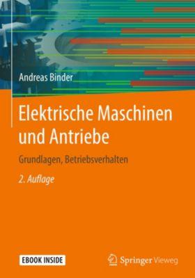 Elektrische Maschinen und Antriebe, Andreas Binder