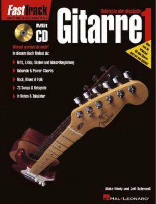 Elektrische oder Akustische Gitarre, m. Audio-CD, Blake Neely, Jeff Schroedl