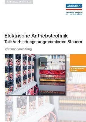 Elektrisches Antriebstechnik - Teil: Verbindungsprogrammiertes Steuern