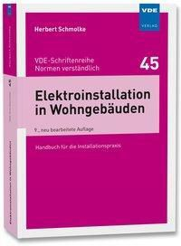 Elektroinstallation in Wohngebäuden, Herbert Schmolke