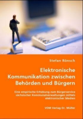 Elektronische Kommunikation zwischen Behörden und Bürgern, Stefan Rönsch