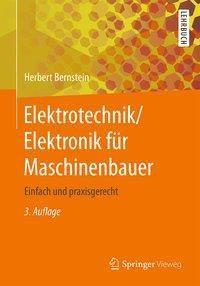 Elektrotechnik / Elektronik für Maschinenbauer, Herbert Bernstein