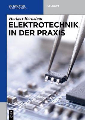 Elektrotechnik in der Praxis, Herbert Bernstein
