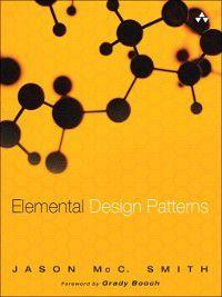 Elemental Design Patterns, Jason McC. Smith