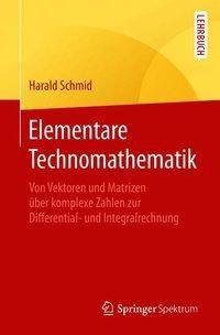 Elementare Technomathematik, Harald Schmid