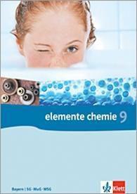 Elemente Chemie, Ausgabe Bayern, Neubearbeitung: 9. Klasse, Schülerbuch (SG, MuG, WSG)