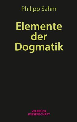 Elemente der Dogmatik - Philipp Sahm pdf epub