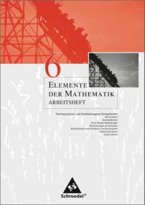 Elemente der Mathematik, Arbeitshefte für Nordrhein-Westfalen, Rheinland-Pfalz, Schleswig-Holstein: 6. Schuljahr