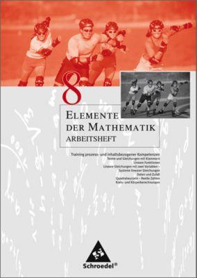 Elemente der Mathematik, Arbeitshefte für Nordrhein-Westfalen, Rheinland-Pfalz, Schleswig-Holstein: 8. Schuljahr