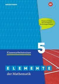Elemente der Mathematik Klassenarbeitstrainer 5, Ausgabe für das G9 in Nordrhein-Westfalen -  pdf epub