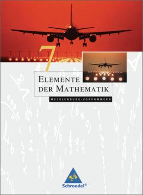 Elemente der Mathematik SI, Ausgabe 2008 Mecklenburg-Vorpommern: 7. Schuljahr, Schülerbuch