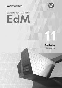 Elemente der Mathematik SII, Ausgabe 2018 Sachsen: 11. Schuljahr, Lösungen