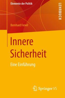 Elemente der Politik: Innere Sicherheit, Bernhard Frevel