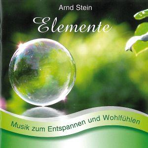 Elemente-Sanfte Musik Zum Entspannen, Arnd Stein