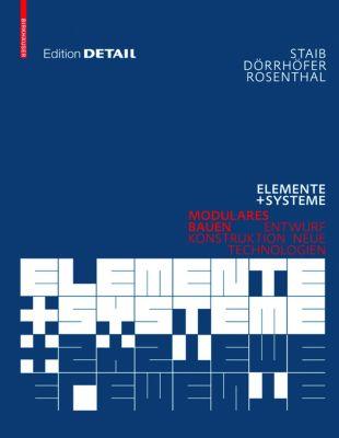 Elemente + Systeme, Gerald Staib, Stefan Dörrhöfer, Markus Rosenthal
