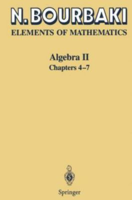 Elements of Mathematics: Algebra II, Nicolas Bourbaki