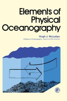 Elements of Physical Oceanography, Hugh J. McLellan