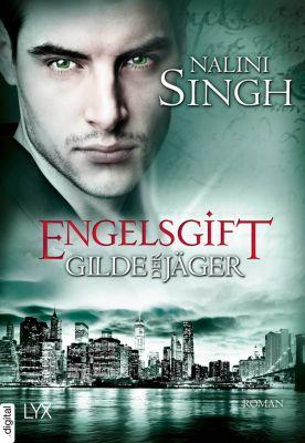 Elena-Deveraux-Serie: Gilde der Jäger - Engelsgift, Nalini Singh