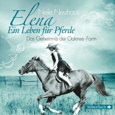 Elena - Ein Leben für Pferde Band 4: Das Geheimnis der Oaktree-Farm (Audio-CD) - Nele Neuhaus |