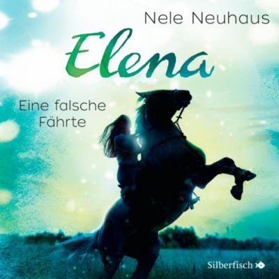 Elena - Ein Leben für Pferde: Eine falsche Fährte, Nele Neuhaus