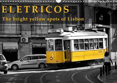 Eletricos - The bright yellow spots of Lisbon (Wall Calendar 2019 DIN A3 Landscape), Thomas Erbacher