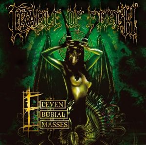Eleven Burial Masses, Cradle Of Filth